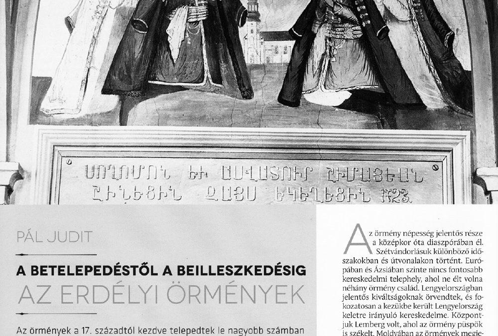 Pál Judit: A betelepedéstől a beilleszkedésig – Az erdélyi örmények (tanulmány)