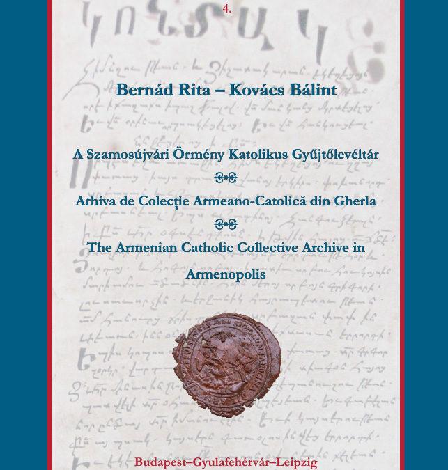 Kovács Bálint: Örmények Erdélyben (A 17. századi betelepedéstől a 20. századig) (tanulmány)